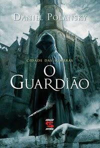 http://geracaoeditorial.com.br/blog/guardiao-o-cidade-das-sombras/
