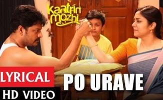 Po Urave Full Song With Lyrics | Kaatrin Mozhi | Jyothika | A H Kaashif | Madhan Karky | Radhamohan