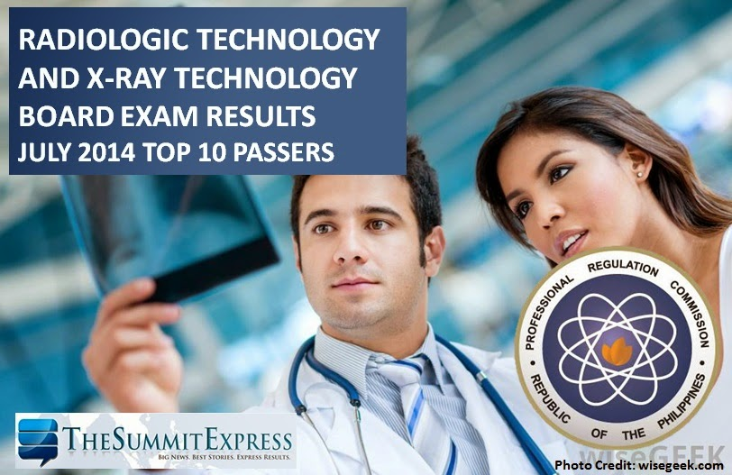 Top 10 Passers: July 2014 Radtech, X-Ray tech board exams