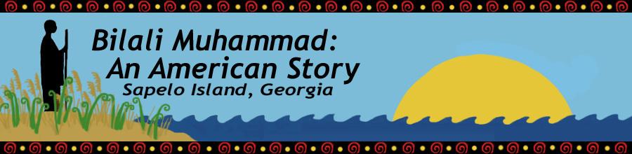 Bilali Muhammad: An American Story