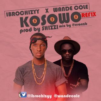 Music: Ibrochizyy x wandecoal - Kosowo Refix (Prod. Shizzi) @ibrochizyy @iReporterng