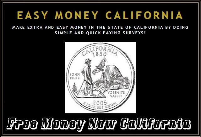 make free money now California
