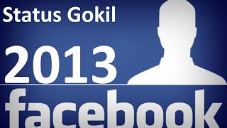 Status Gokil dan Lucu Facebook Terbaru 2013