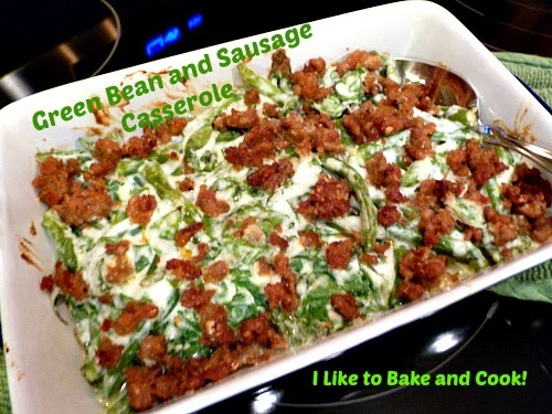 Like to Bake and Cook!: Green Bean Casserole with Crispy Sausage