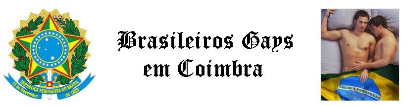 Brasileiros Gays em Coimbra