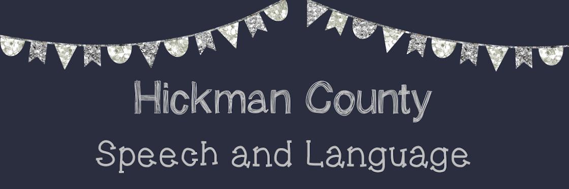 <center>Hickman County<br>Speech & Language </center>