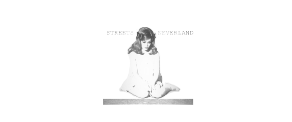 Streets of Neverland