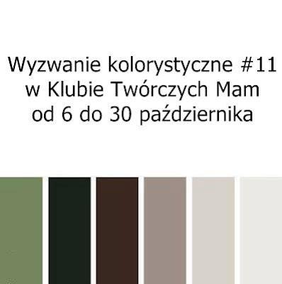 http://klub-tworczych-mam.blogspot.com/2015/10/wyzwanie-kolorystyczne-11.html