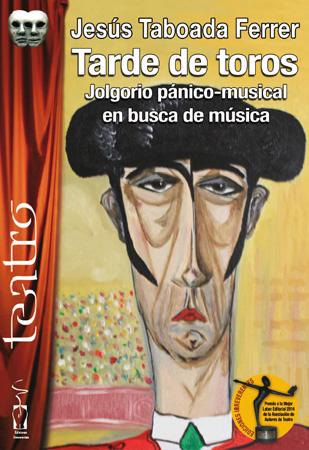 TARDE DE TOROS (Jolgorio pánico-musical en busca de música)