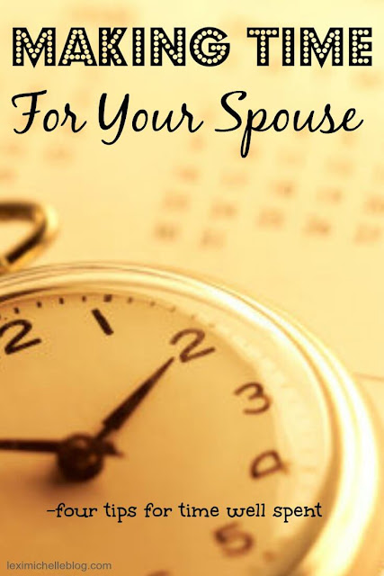 Making time for your spouse- four tips for time well spent