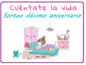Sorteo 10º Aniversario Blog Cuéntate la vida