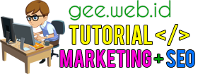 Tutorial Aplikasi WEB - SEO Internet Marketing | Gee Blog
