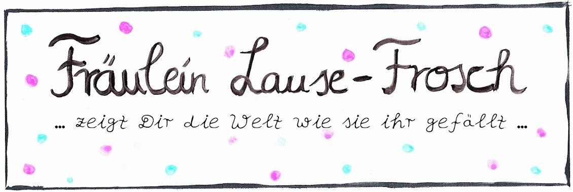 Fräulein Lause-Frosch
