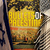 Bullets of Palestine by Howard Kaplan - Featured Book