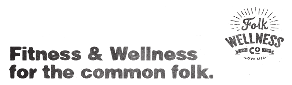 Folk Wellness Co. |  Fitness and Wellness