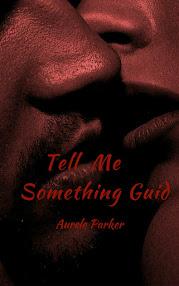 Tell Me Something Guid...