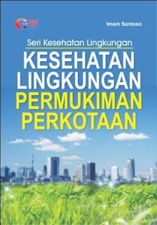 Kesehatan Lingkungan Permukiman Perkotaan