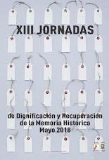 XIII JORNADAS DE DIGNIFICACIÓN Y RECUPERACIÓN DE MEMORIA HISTÓRICA.  DIME. MARCHENA