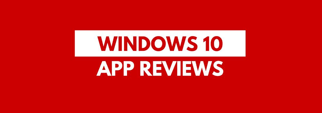 Windows 10 App Reviews