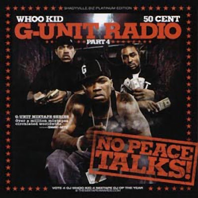 VA-DJ_Whoo_Kid-G-Unit_Radio_Pt._4_(No_Peace_Talks)-2003-WHOA