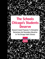 The Schools Chicago&#39;s Students Deserve -46 page report