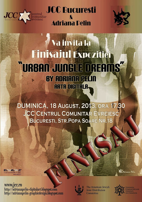 "FINISAJ Expozitie ""Urban Jungle Dreams"" 18 August 2013, 17.30 hrs @JCC"