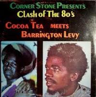 Barrington Levy, Cocoa Tea - clash of the 80\'s volume 1