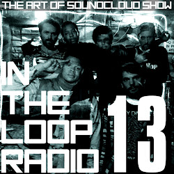 The Art Of SoundCloud Show #13