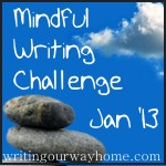 January 2013 Mindful Writing Challenge Badge