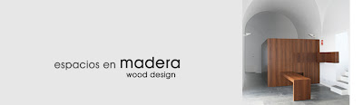 Espacios en madera