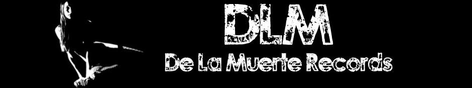 De La Muerte Records