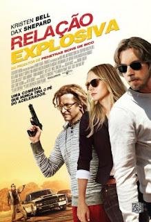 """Poster do filme """"Relação Explosiva"""""""