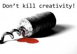 Don'y Kill Creativity