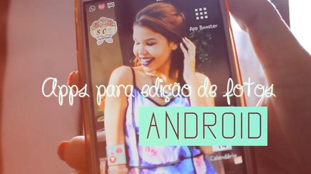 melhores apps android, aplicativo pra foto, editor de foto, app borra fundo, instagram, apps android