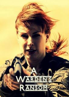 Watch A Warden's Ransom (2014) movie free online