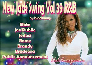 New Jack Swing Vol 39 R&B - [by blackmary]19082012