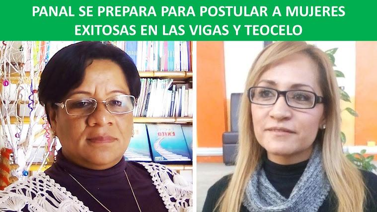 PANAL SE PREPARA PARA POSTULAR A MUJERES EXITOSAS EN LAS VIGAS Y TEOCELO