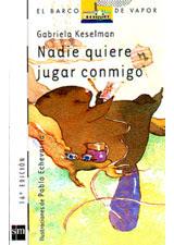 NADIE QUIERE JUGAR CONMIGO---Gabriela Keselman