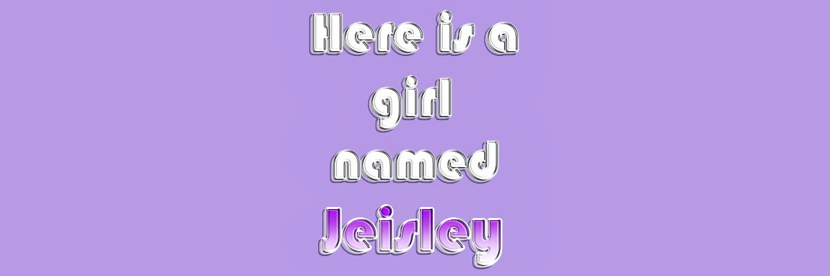 Here is a girl named Jeisley