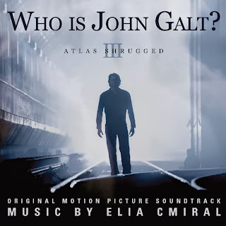 Atlas Shrugged Who is John Galt Soundtrack Elia Cmiral