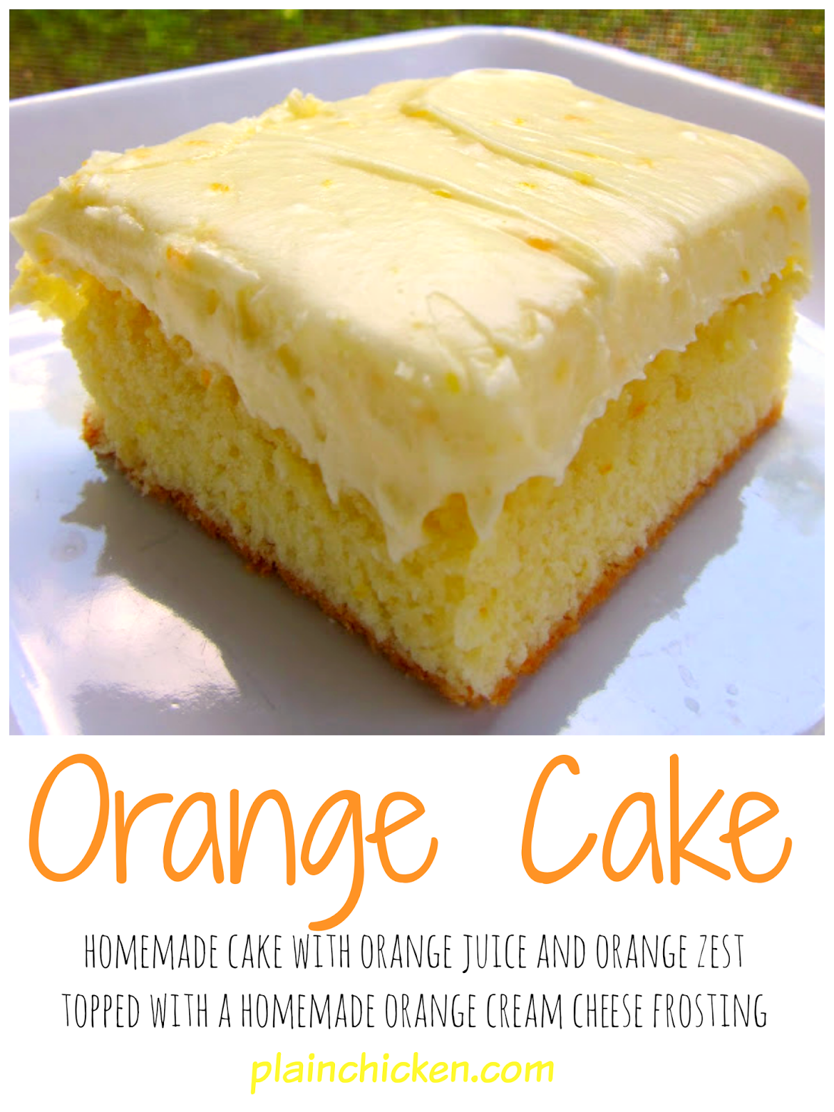 Orange Cake Recipe - homemade cake with orange juice and orange zest ...