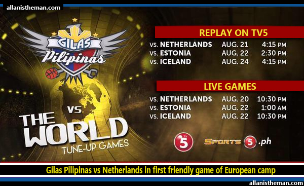 Gilas Pilipinas vs Netherlands in first friendly game of European camp