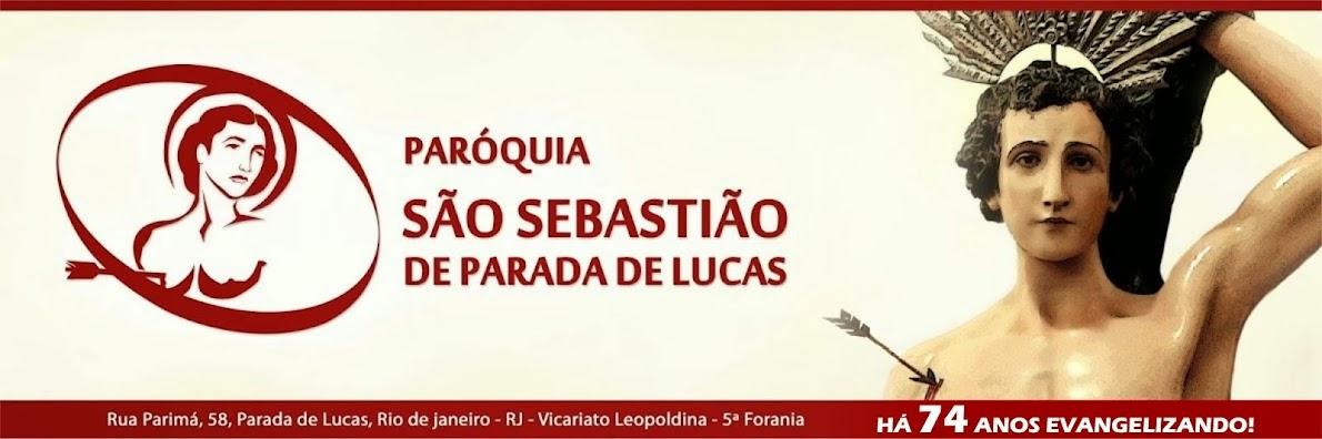 + Paroquia São Sebastião de Parada de Lucas - RJ