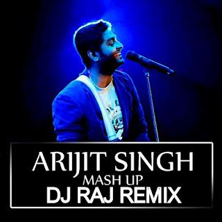 ARIJIT-SING-MASHUP-2015-DJ-RAJ