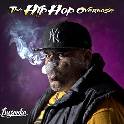 Bazooko - The Hip Hop Overdose [2015]