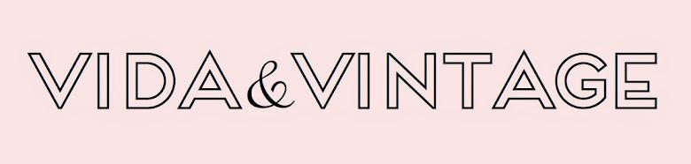 vida & vintage
