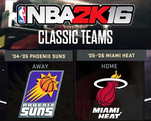 NBA 2K16 '04-'05 Suns & '05-'06 Heat
