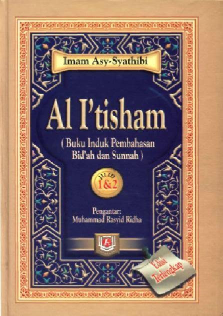 Kitab Al- i'tisham (Imam Syatibi)
