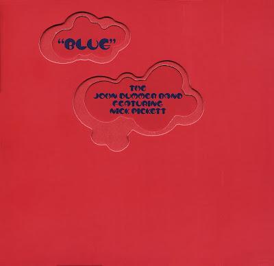John Dummer Band Featuring Mick Pickett - Blue - 1972