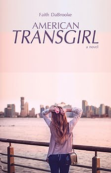 Check Out My Brand New Novel American Transgirl